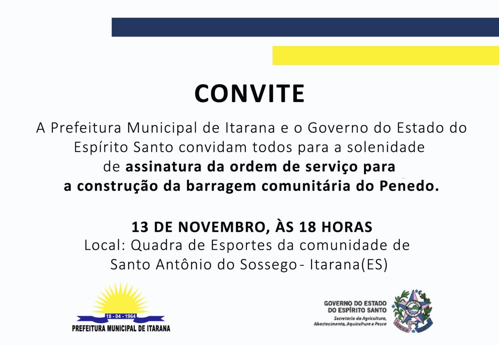 Convite: Assinatura da ordem de serviço da barragem comunitária do Penedo