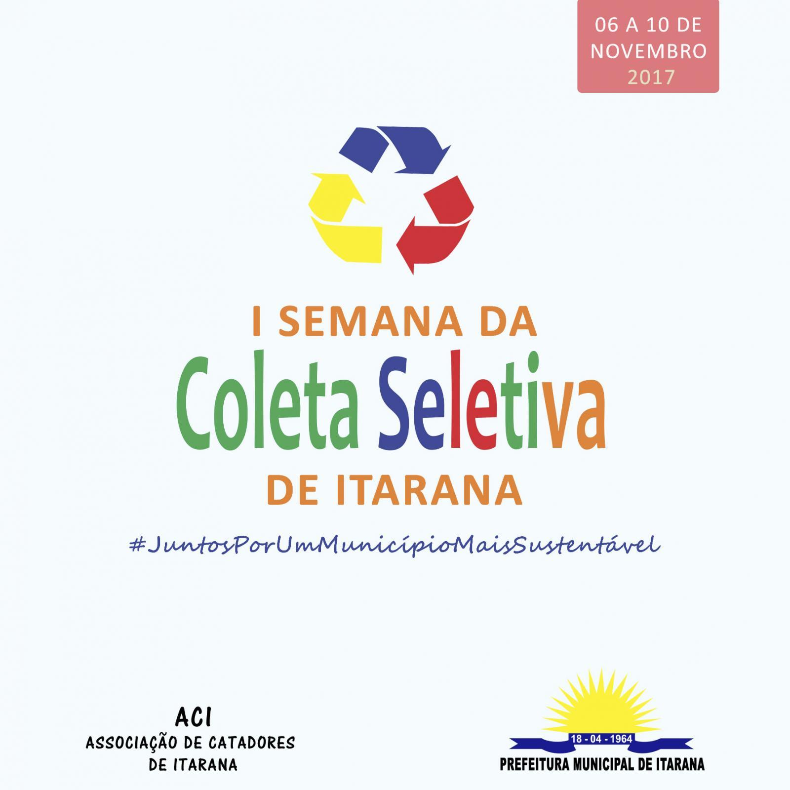 I Semana da Coleta Seletiva de Itarana vai até dia 10