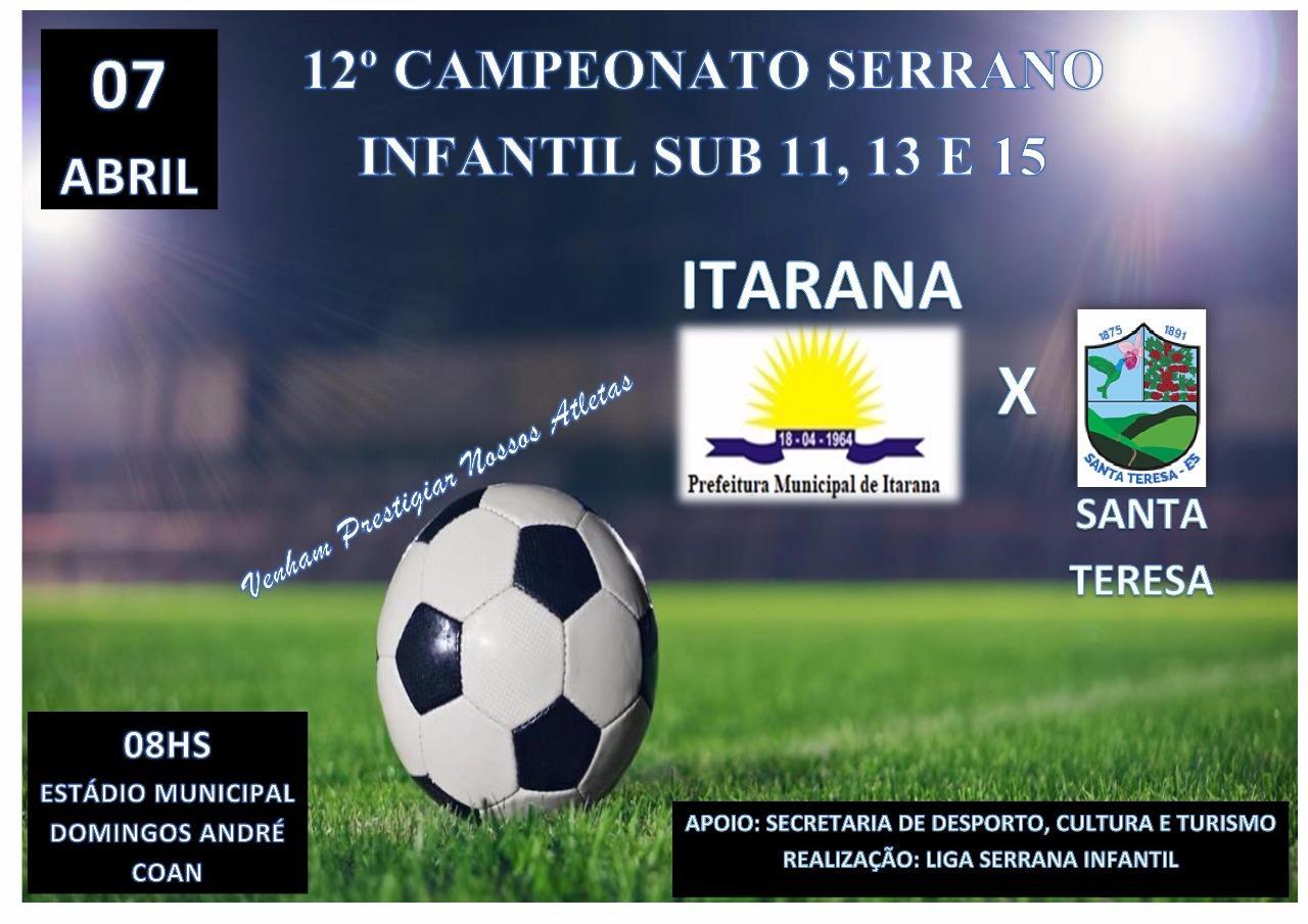 Convite: Equipes de Itarana disputam partidas do Campeonato Serrano no sábado (07)
