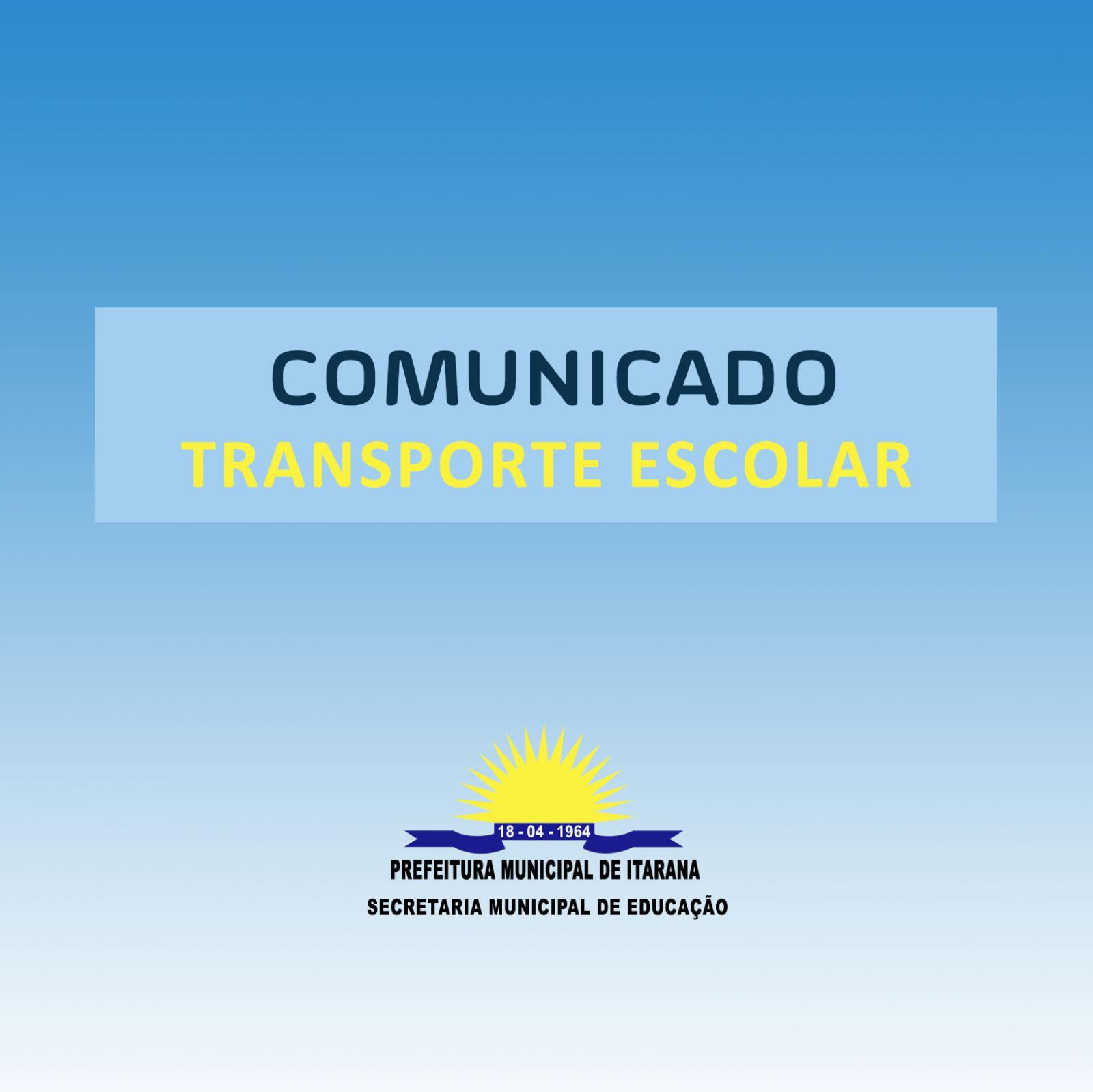 Comunicado - Transporte Escolar Rede Estadual