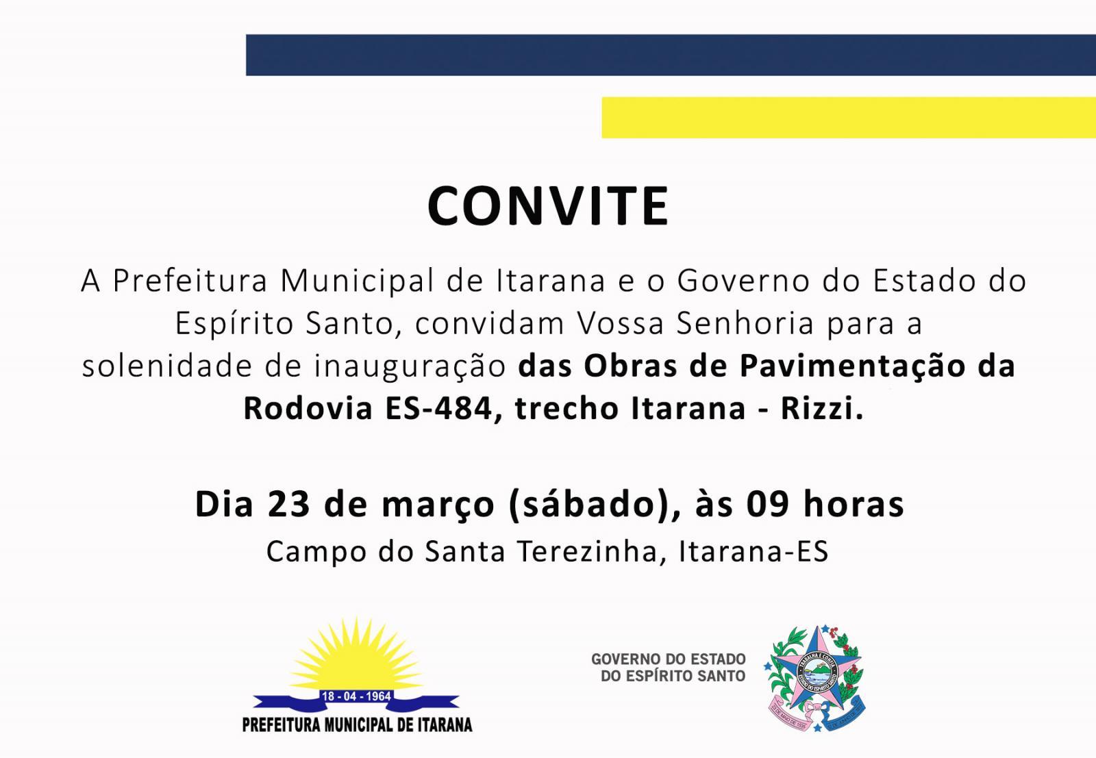 Convite: Inauguração das obras de pavimentação Itarana-Rizzi
