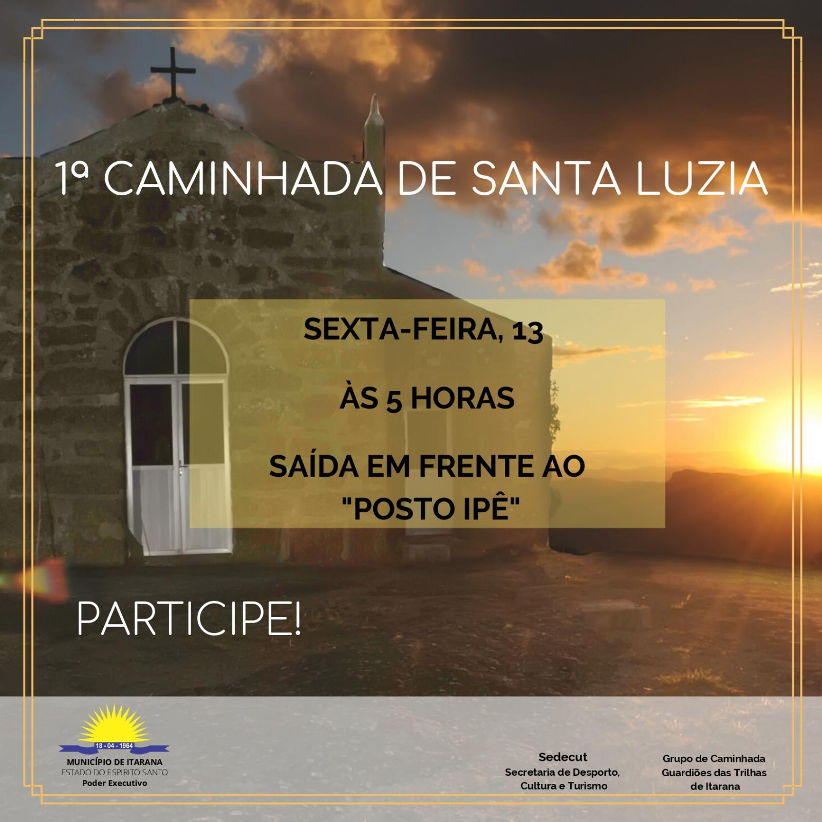 Caminhada à Capela de Santa Luzia pretende impulsionar o turismo de Itarana na próxima sexta-feira