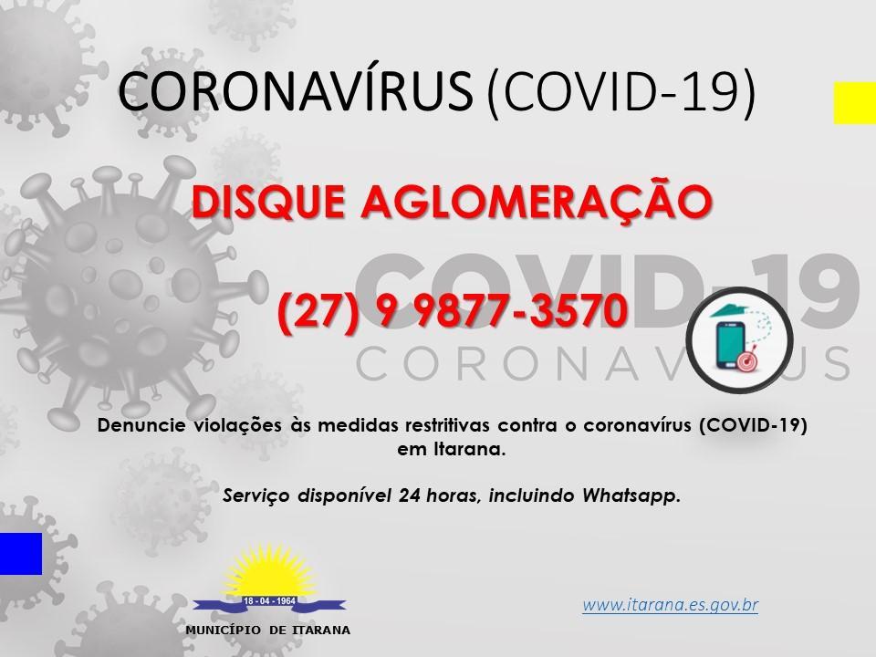 Coronavírus (COVID-19): Prefeitura de Itarana cria o Disque Aglomeração para denúncias de violação às medidas restritivas