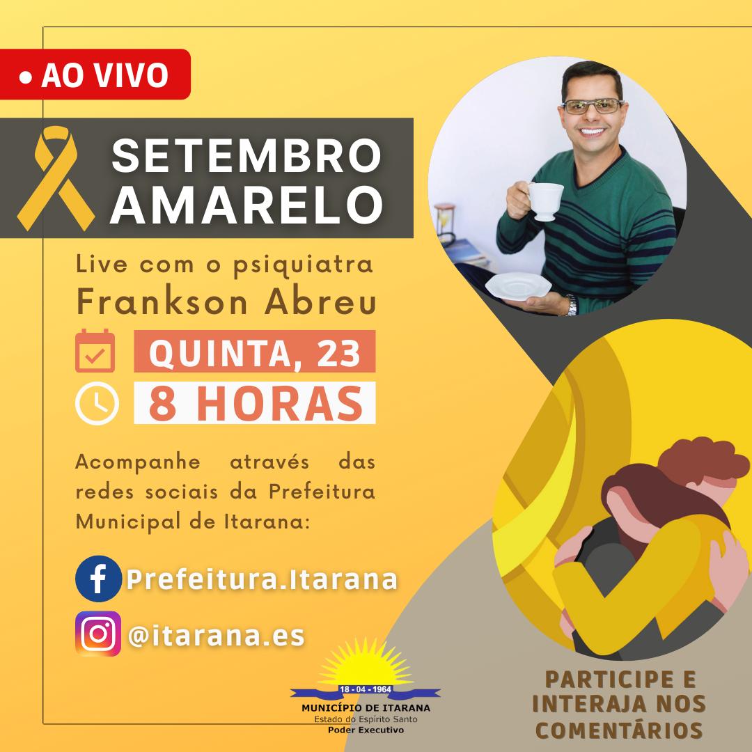 Setembro Amarelo traz live interativa com orientações à população