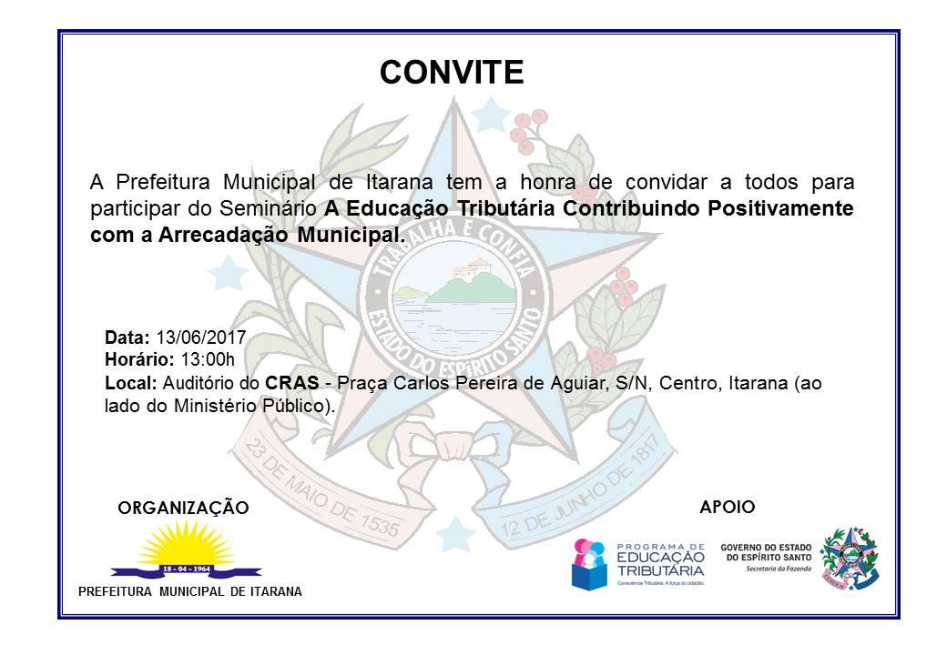 """Convite - Seminário """"A Educação Tributária Contribuindo Positivamente com a Arrecadação Municipal"""""""