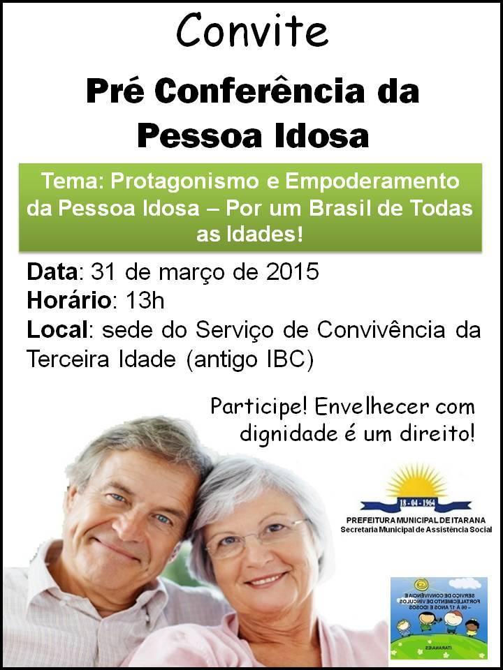 Pré Conferência da Pessoa Idosa acontece na terça-feira (31) em Itarana