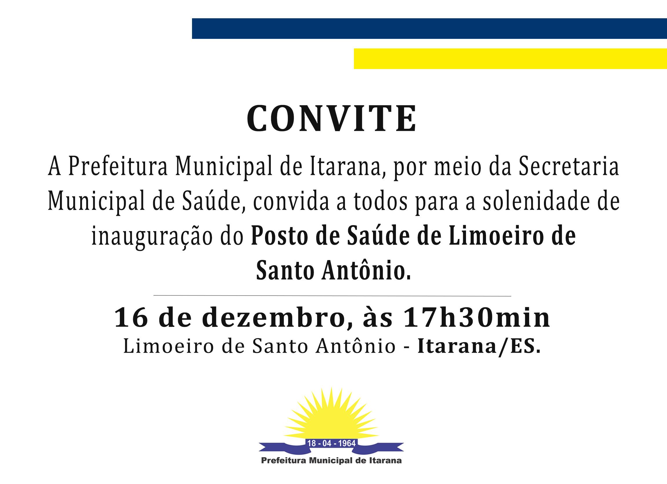 Convite: Inauguração Posto de Saúde de Limoeiro de Santo Antônio