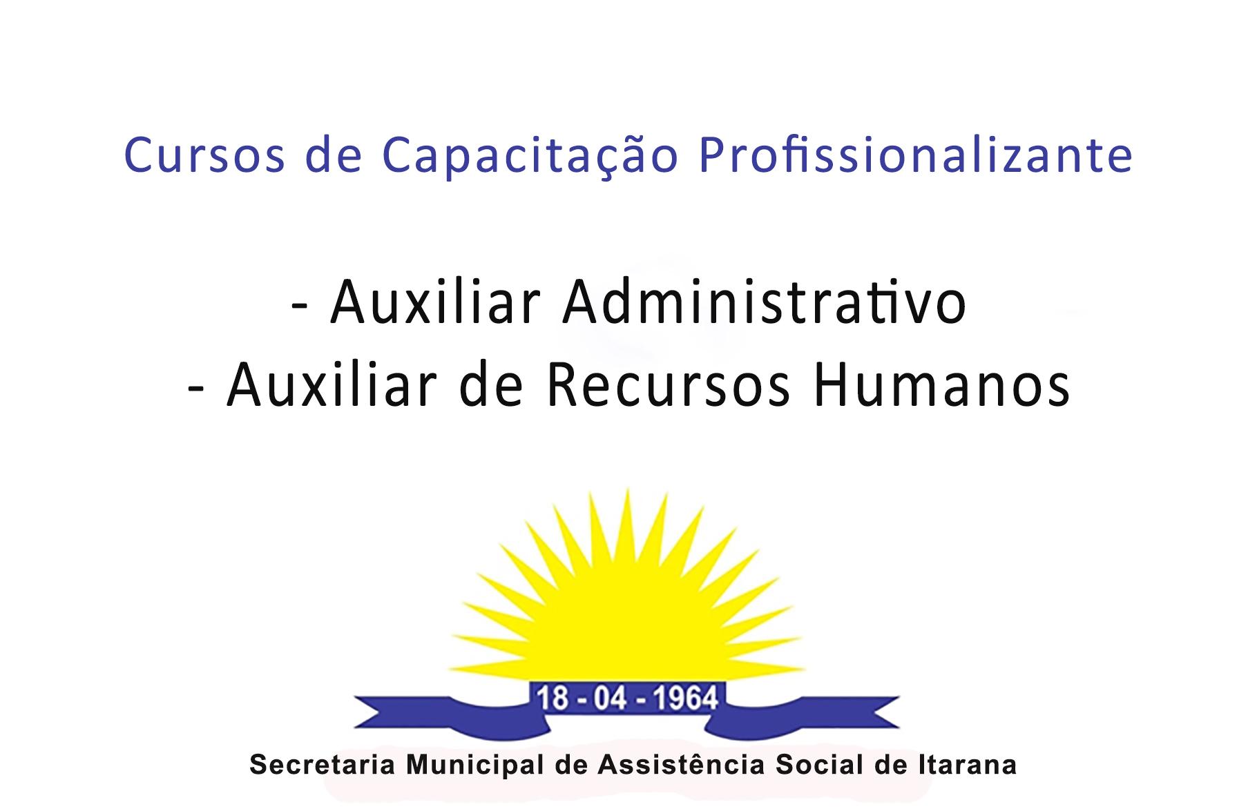 Abertas inscrições para cursos de Auxiliar Administrativo e Auxiliar de Recursos Humanos
