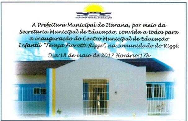 """Inauguração do Centro Municipal de Educação Infantil """"Tereza Fiorotti Rizzi"""""""