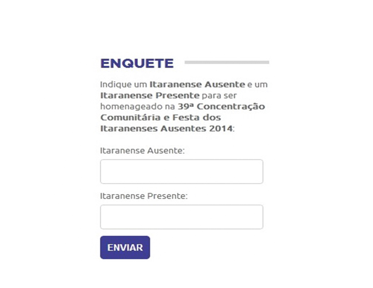Participe da enquete e indique um itaranense para ser homenageado