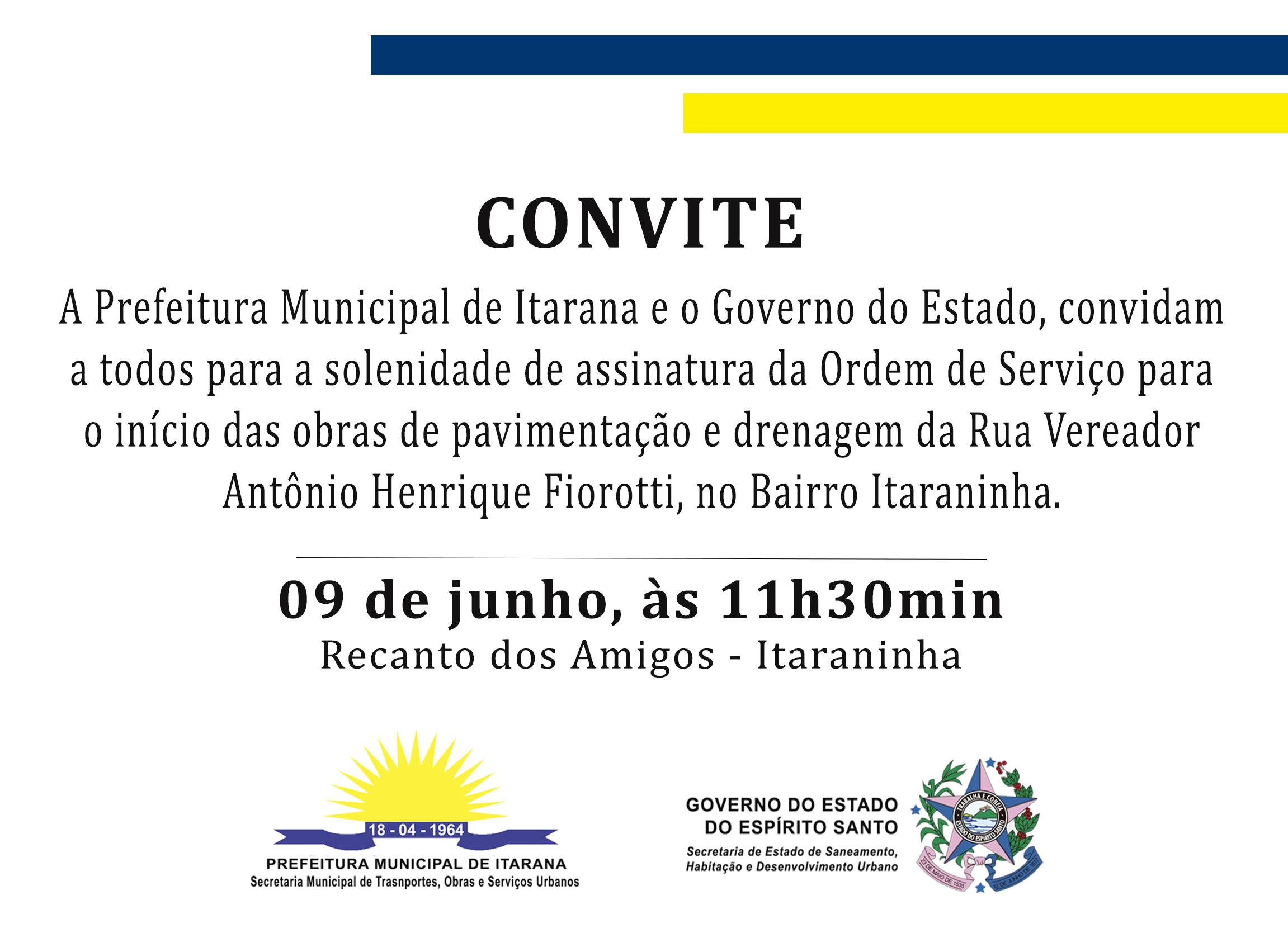 Convite: assinatura da Ordem de Serviço para pavimentação em uma rua do Bairro Itaraninha