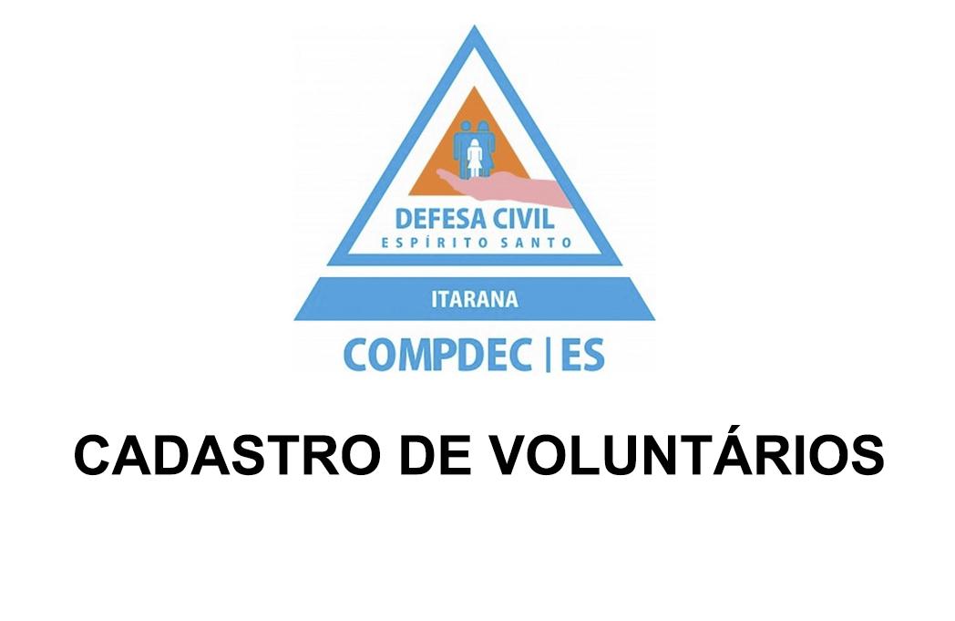 Defesa Civil de Itarana abre cadastro para voluntários