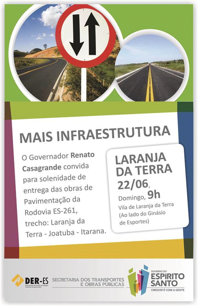 Governo do Estado inaugura asfalto que liga Itarana a Laranja da Terra