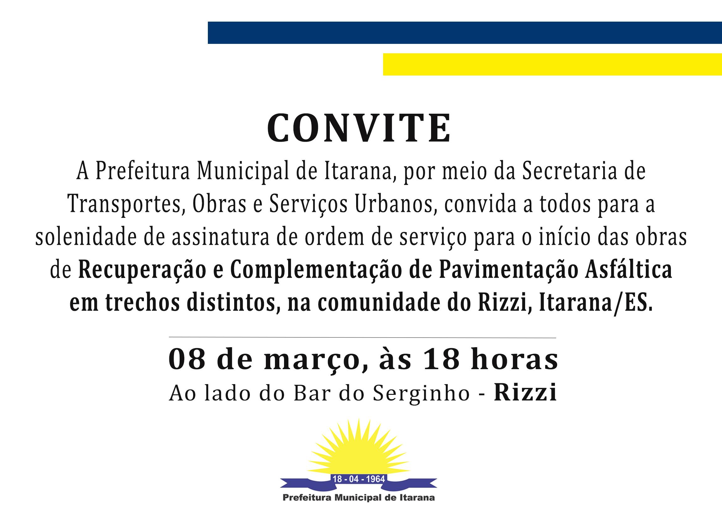 Convite: assinatura de ordem de serviço para obras de recuperação do asfalto no Rizzi