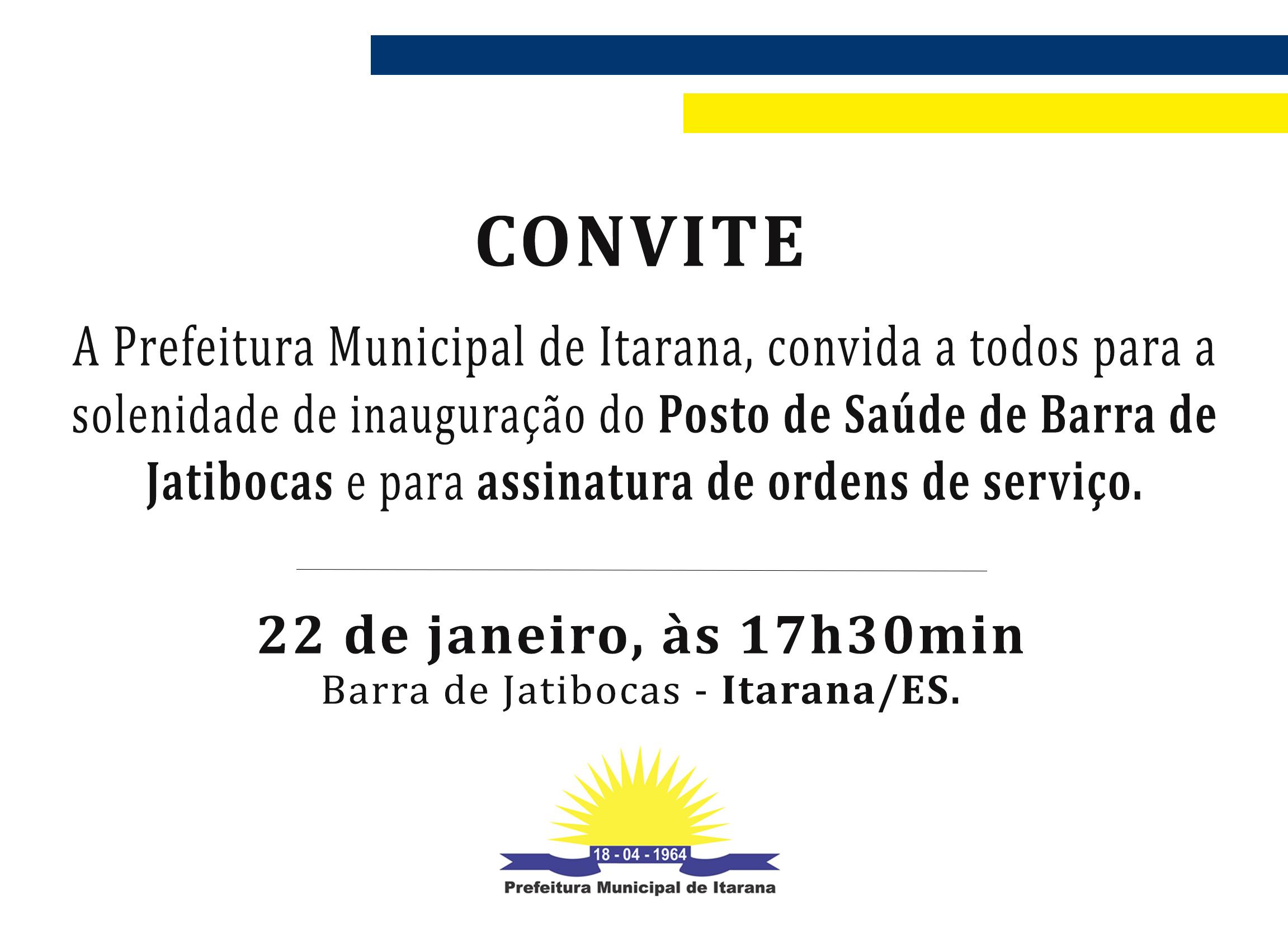 Convite: Inauguração Posto de Saúde de Barra de Jatibocas