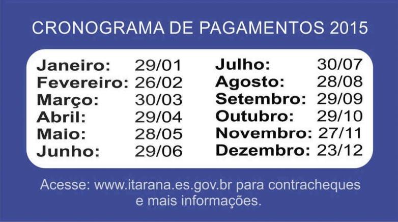 Prefeitura Municipal de Itarana divulga Calendário de Pagamentos dos servidores para 2015