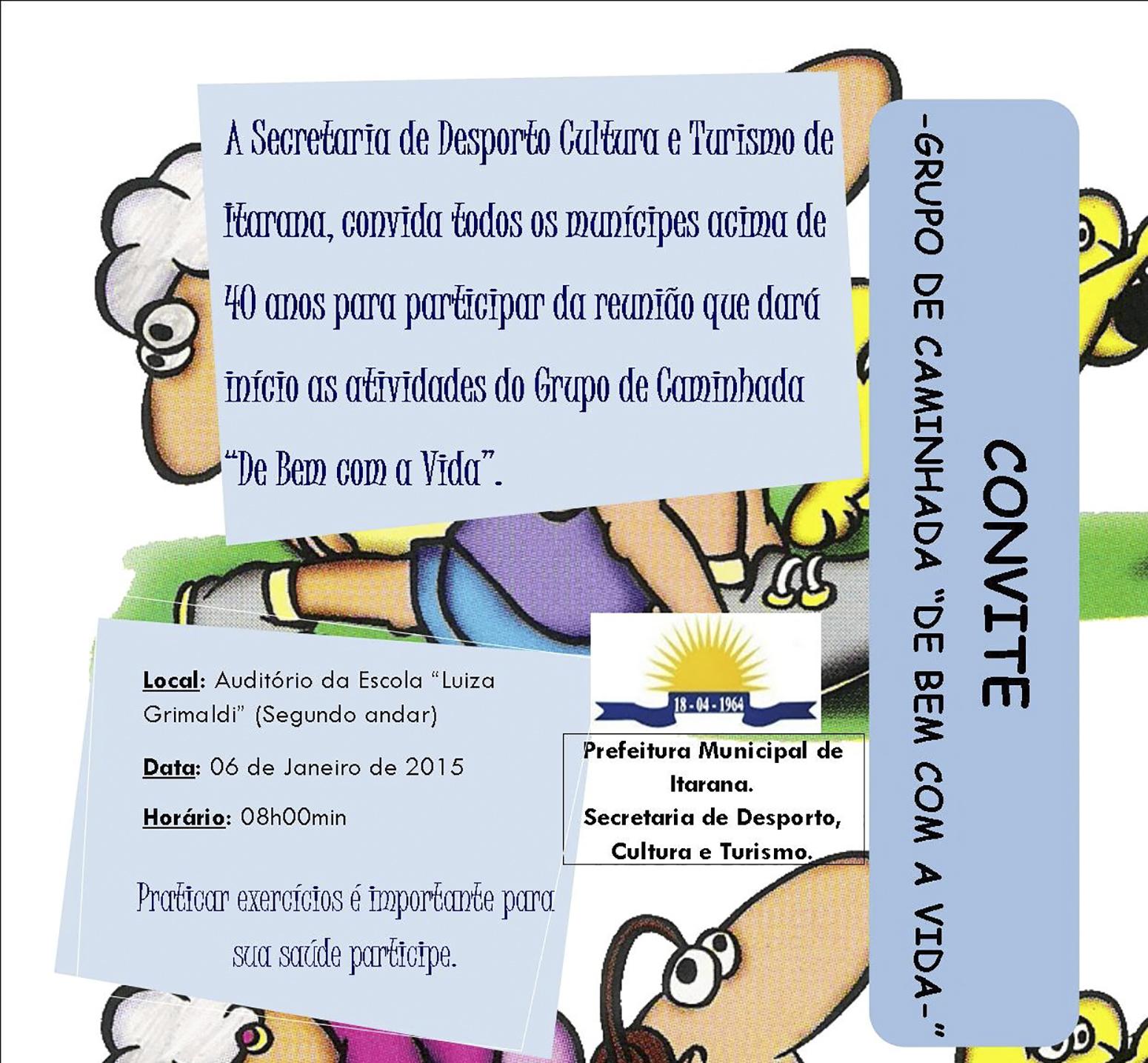 """Convite: Reunião do Grupo de Caminhada """"De Bem com a vida"""""""