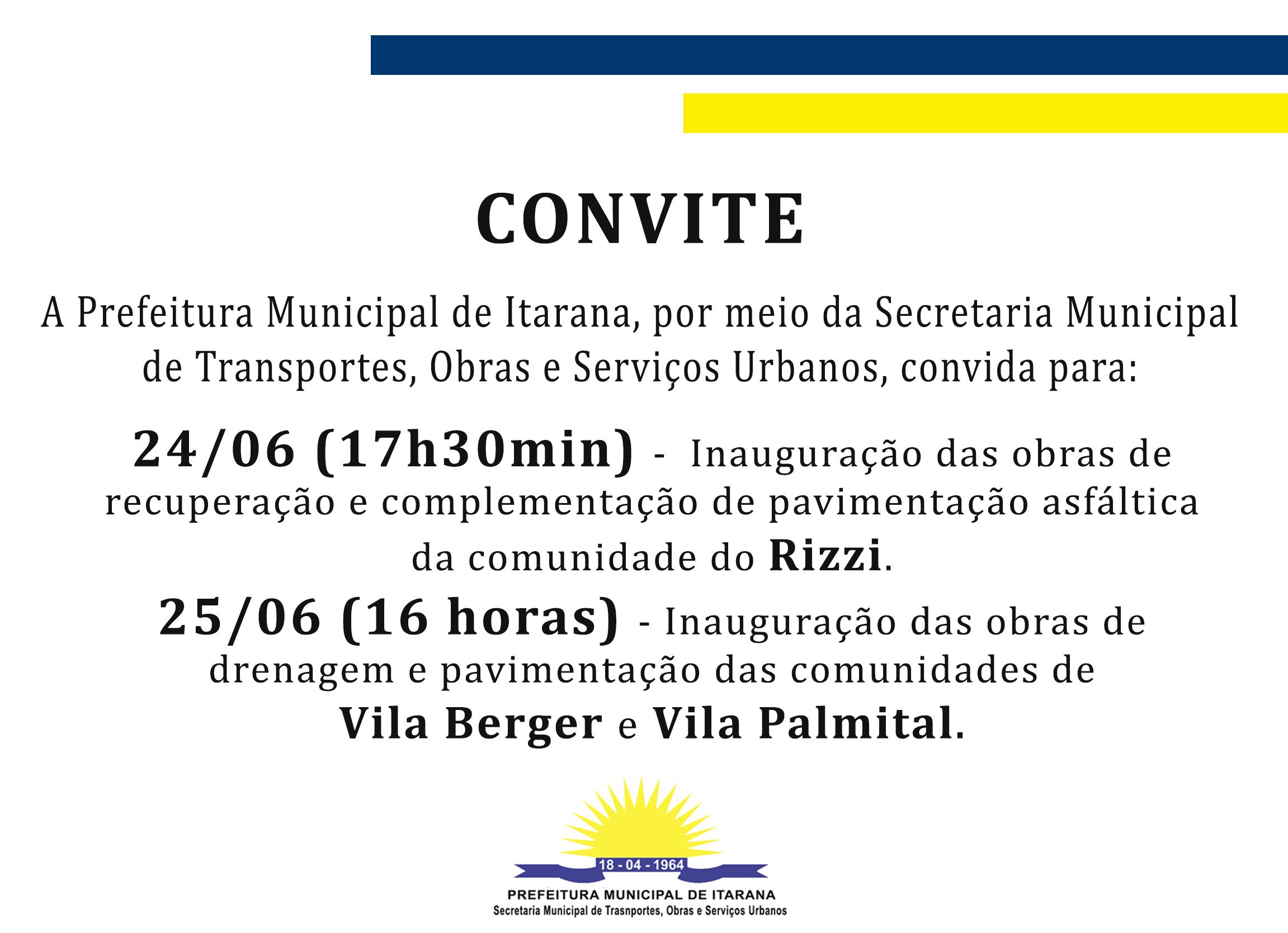Convite: inaugurações Rizzi, Vila Berger e Vila Palmital