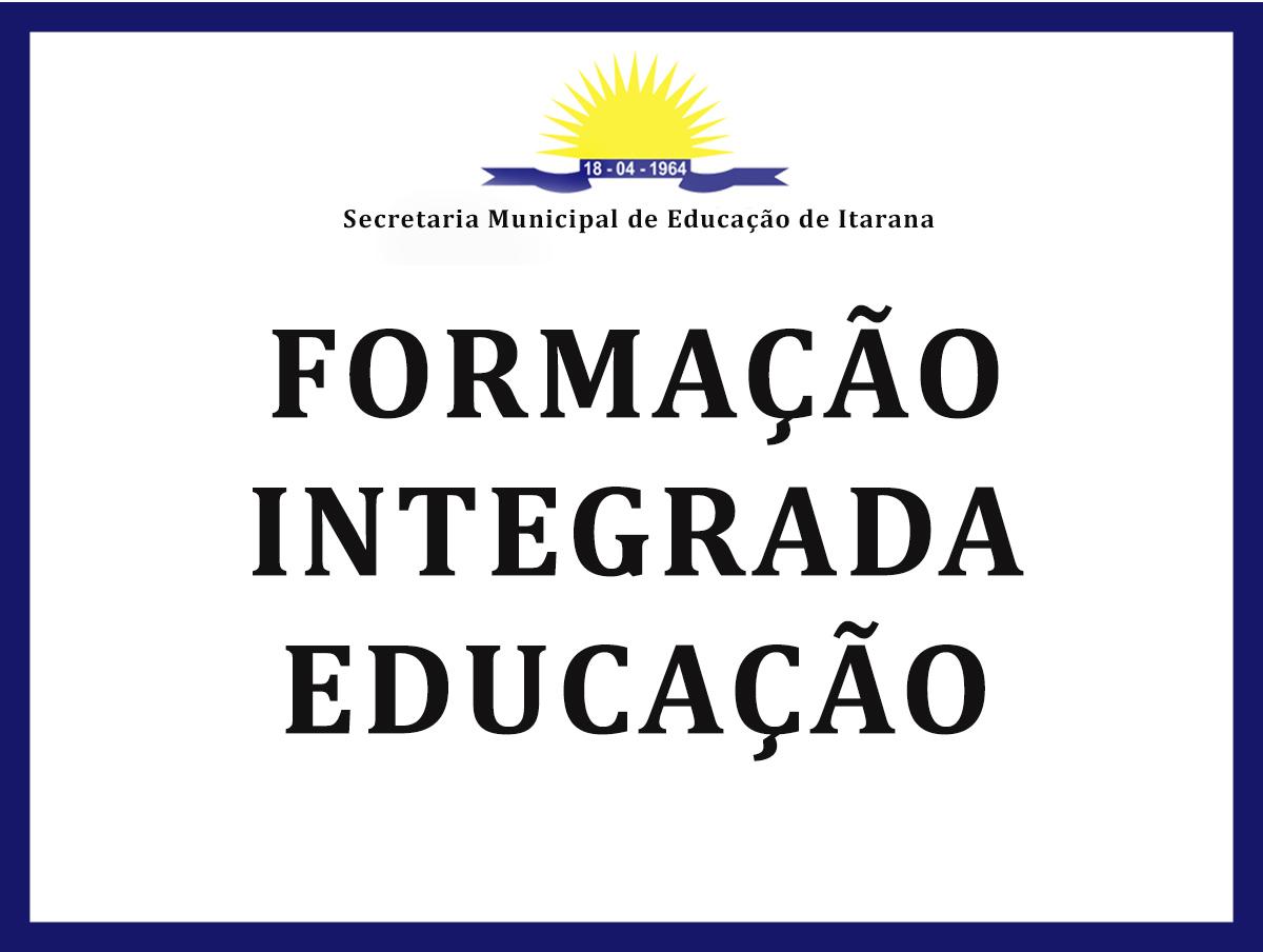Secretaria convoca profissionais da Educação para Formação Integrada