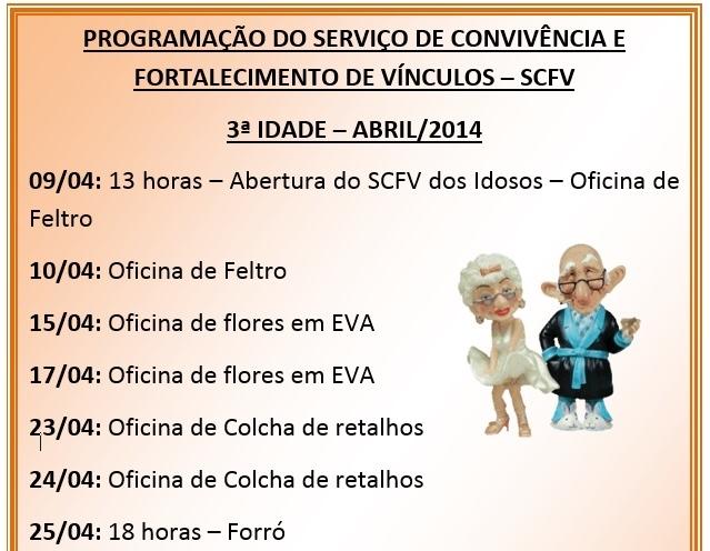 Programação do Serviço de Convivência e Fortalecimento de Vínculos – SCFV 3ª Idade – Abril/2014